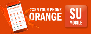Turn your phone orange with SU mobile campaign flyer.